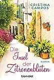 Die Insel der Zitronenblüten: Roman (German Edition)