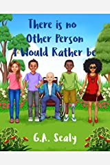 There is no Other Person I would Rather be: I Am Me (I Love Me series) Kindle Edition