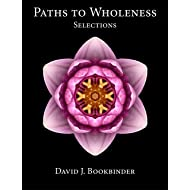 Paths to Wholeness: Selections