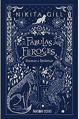 Fábulas feroces: Poemas e historias (Poesía) (Spanish Edition) Kindle Edition