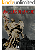 Angelus di sangue (Adrenalina Vol. 11)