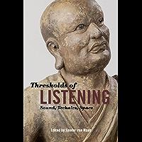 Thresholds of Listening: Sound, Technics, Space (English Edition)