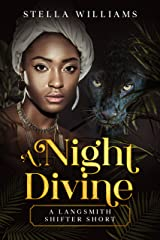 A Night Divine (Langsmith Shifters Book 2) Kindle Edition