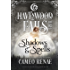 Shadows & Spells: (A Havenwood Falls High Novella)