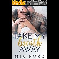 Take My Breath Away (English Edition)