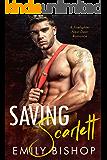 Saving Scarlett: A Firefighter Next Door Romance