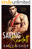 Saving Scarlett: A Firefighter Next Door Romance