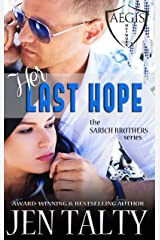 Her Last Hope: The Aegis Network (the SARICH BROTHERS series Book 2)