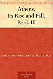 Athens: Its Rise and Fall, Book III.