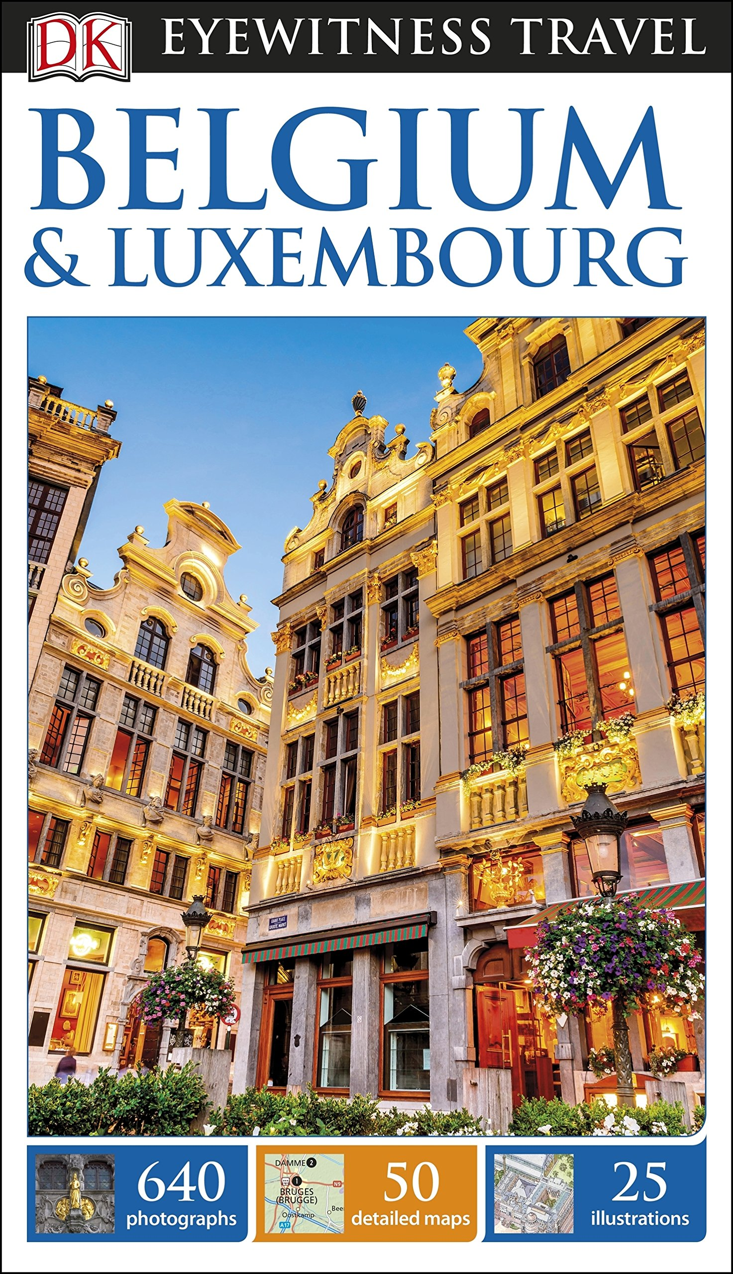 DK Eyewitness Travel Guide Belgium and Luxembourg (Eyewitness Travel Guides)