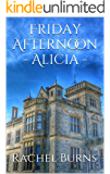 Friday Afternoon - Alicia