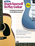 Alfred's Teach Yourself to Play Guitar: Everything You