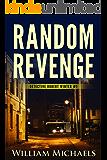 Random Revenge (Detective Robert Winter Book 1)