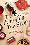 The Traveling Tea Shop (LoveTravel Series New England)