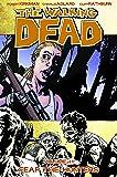 The Walking Dead Volume 11: Fear The Hunters.