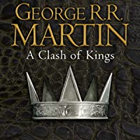 A Clash of Kings: Book 2 of A Song of Ice and Fire