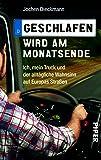 Geschlafen wird am Monatsende: Ich, mein Truck und der alltägliche Wahnsinn auf Europas Straßen