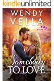 Somebody To Love (Ryker Falls Book 1)