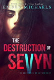 The Destruction of Sevyn (The Vengeance of Luther Book 1)
