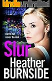 Slur (The Riverhill Trilogy Book 1)
