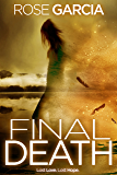 Final Death (The Transhuman Chronicles Book 3)