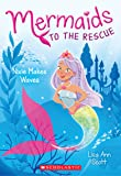 Nixie Makes Waves (Mermaids to the Rescue #1)