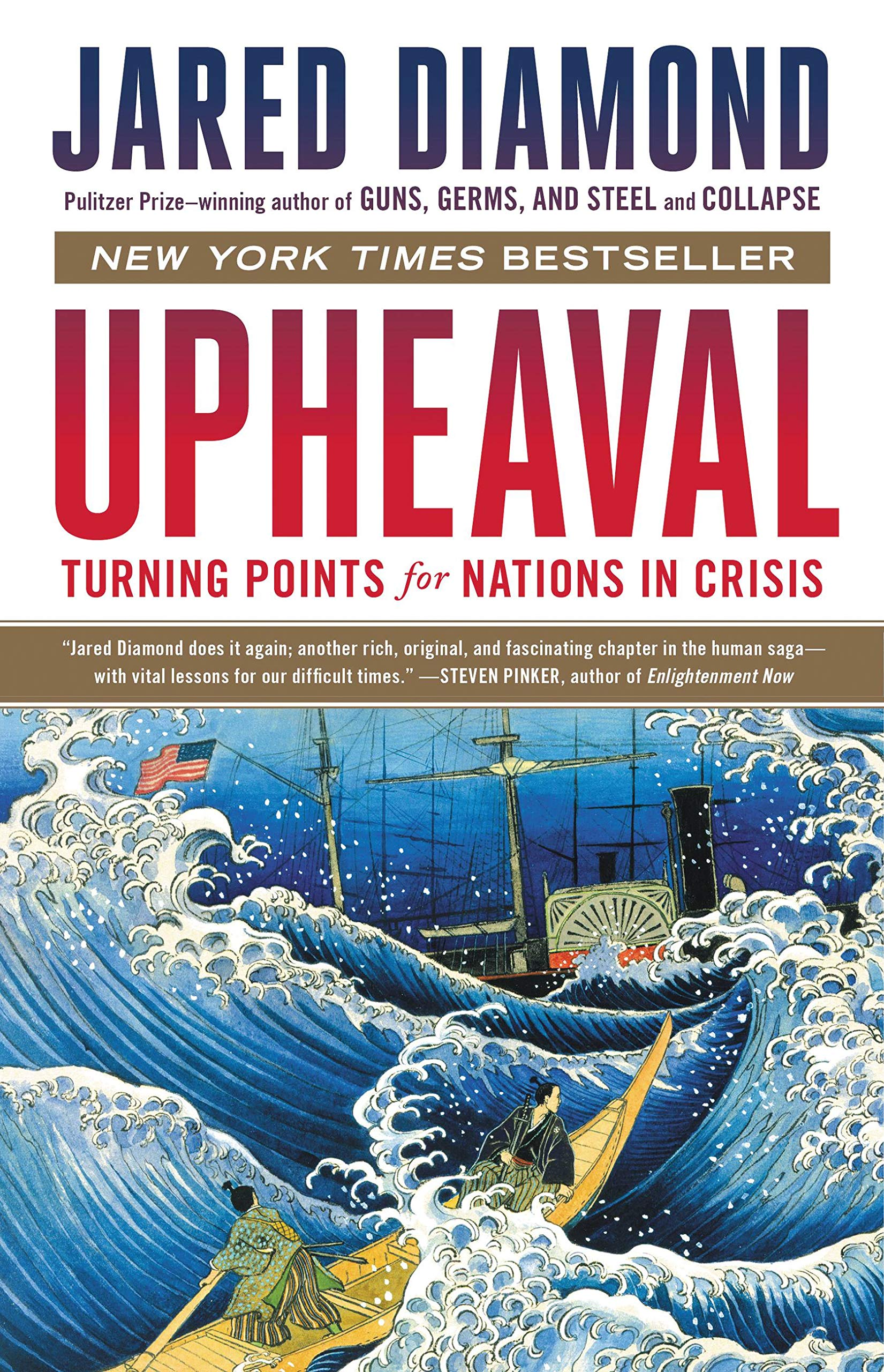 Upheaval: Turning Points for Nations in Crisis por Jared Diamond