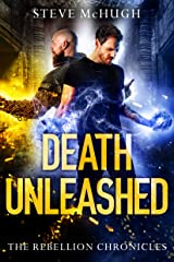 Death Unleashed (The Rebellion Chronicles Book 2) Kindle Edition