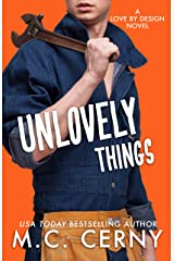 Unlovely Things (Love By Design Book 2) Kindle Edition