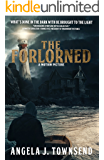 The Forlorned: Now a Motion Picture (The Forlorned Series Book 1)