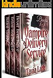 Vampire Delivery Service Books 1-3: M/M Vampire Romance