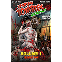 Lesbian Zombies from Outer Space: Volume 1: Collected Issues 1-4 (English Edition)