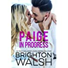 Paige in Progress: A Next Door Neighbor Romance (Reluctant Hearts)