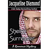 Sheikh Surrender: A Romance Mystery (Jacqueline Diamond Romantic Suspense)