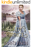 A Lady's Choice: A Clean & Sweet Regency Historical Romance Book