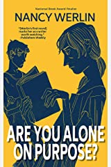 Are You Alone on Purpose? Kindle Edition