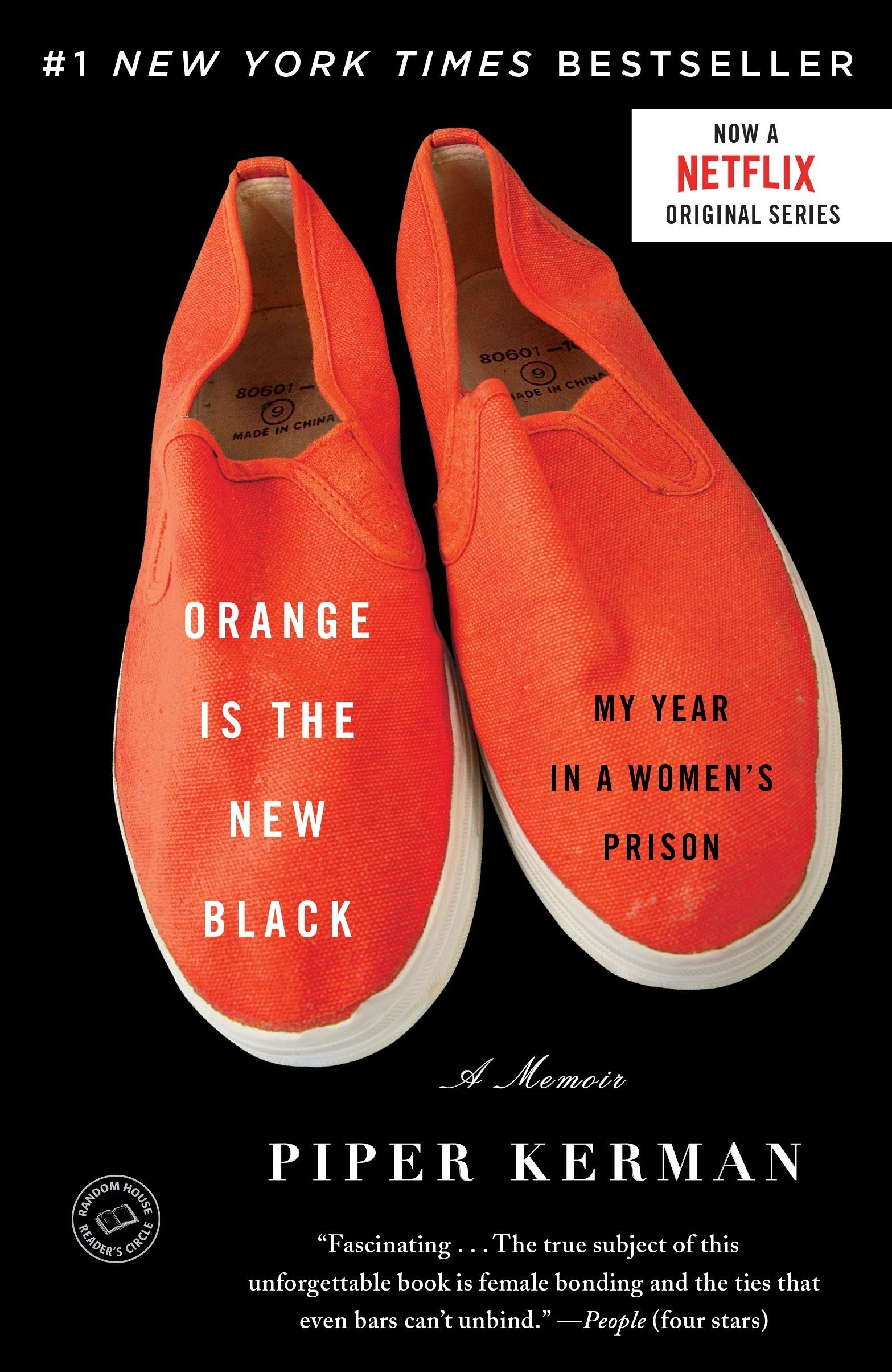 Orange Is The New Black My Year In A Womens Prison Piper Kerman