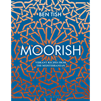 Moorish: Vibrant recipes from the Mediterranean (English Edition)