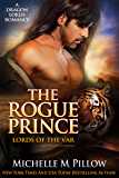 The Rogue Prince: Cat-Shifter Romance (A Dragon Lords World Story) (Lords of the Var Book 4)