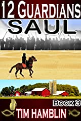 12 Guardians: Saul Book 3 (Christian Thriller) Kindle Edition
