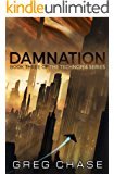 Damnation (Technopia Book 3)