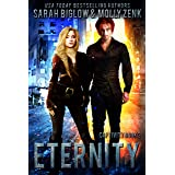 Eternity: A Dystopian Shifter Fantasy (Captivity Book 3)