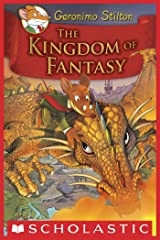 Geronimo Stilton and the Kingdom of Fantasy #1: The Kingdom of Fantasy Kindle Edition