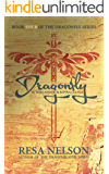 Dragonfly in the Land of Sleeping Giants: Book Four of the Dragonfly series