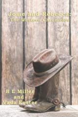 Josie and Rebecca: The Western Chronicles Kindle Edition