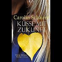 Küsse mit Zukunft (German Edition) book cover