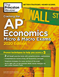Cracking the AP Economics Micro & Macro Exams, 2020 Edition: Practice Tests & Proven Techniques to Help You Score a 5 (College Test Preparation)