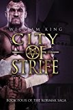 City of Strife (Kormak Book Four) (The Kormak Saga 4)