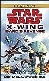 X-Wing 008: Isard's Revenge