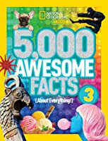 5000 Awesome Facts (About Everything!) 3 (5000